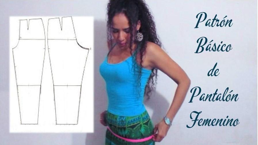 Patrón básico para hacer un pantalón de mujer, ¡apunta! | Pantalones ...