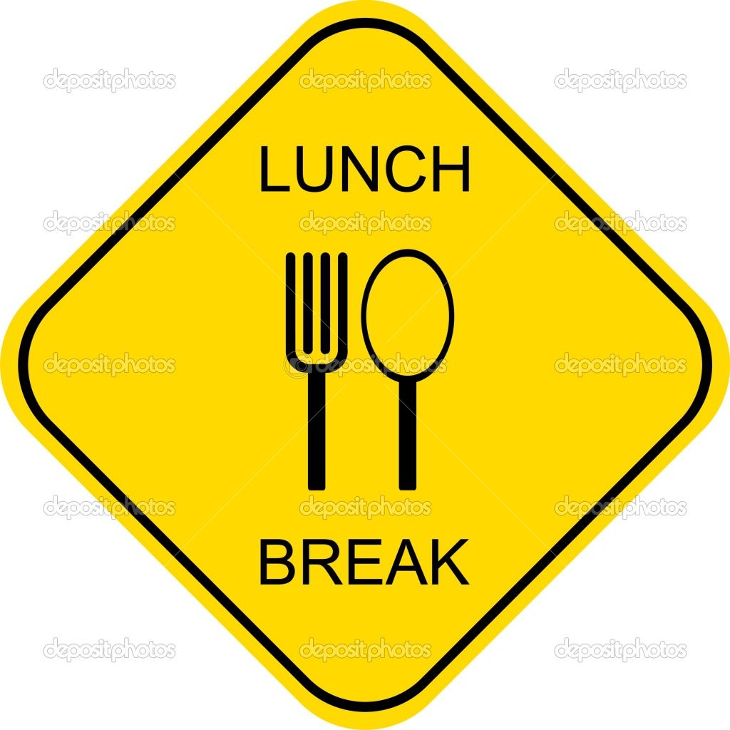 Lunch Break Sign Signs From Everywhere Pinterest Lunch