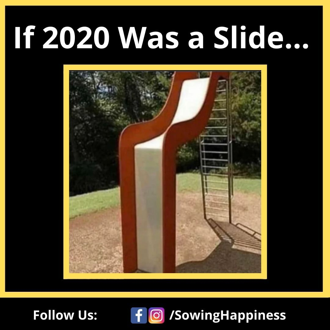 If 2020 Was A Slide Cute Funny Quotes Joke Of The Day Bollywood Memes