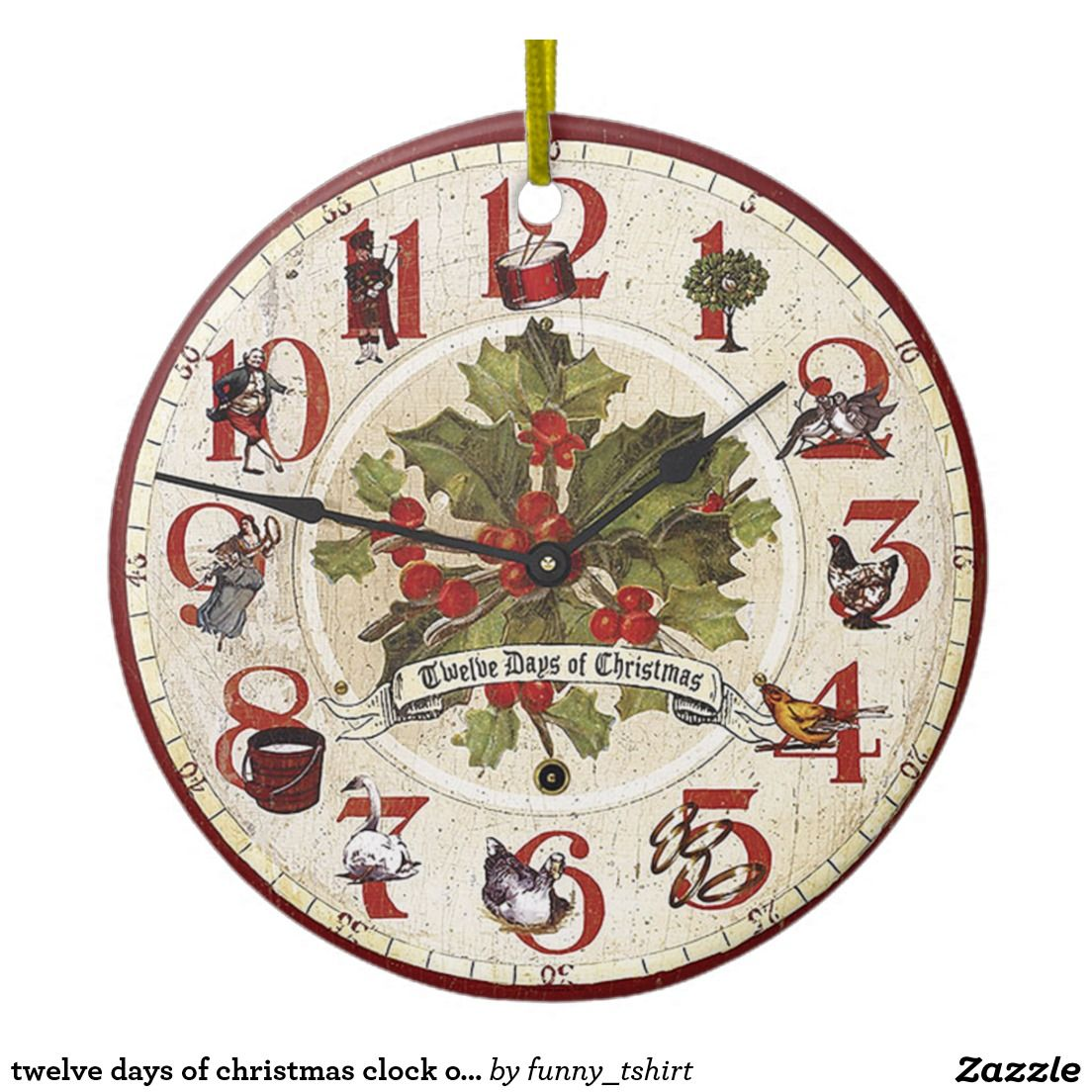 Twelve Days Of Christmas Clock Ornament Zazzle Com Christmas Clock Twelve Days Of Christmas 12 Days Of Christmas