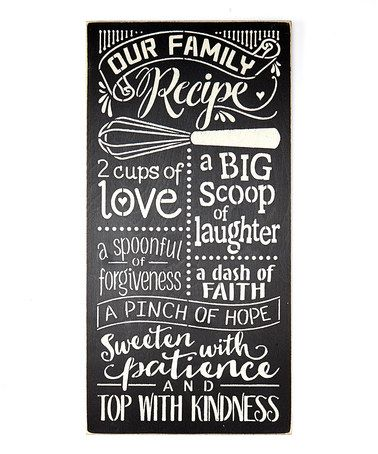 Look what I found on zulily! \u0027Our Family Recipe\u0027 Wall Sign