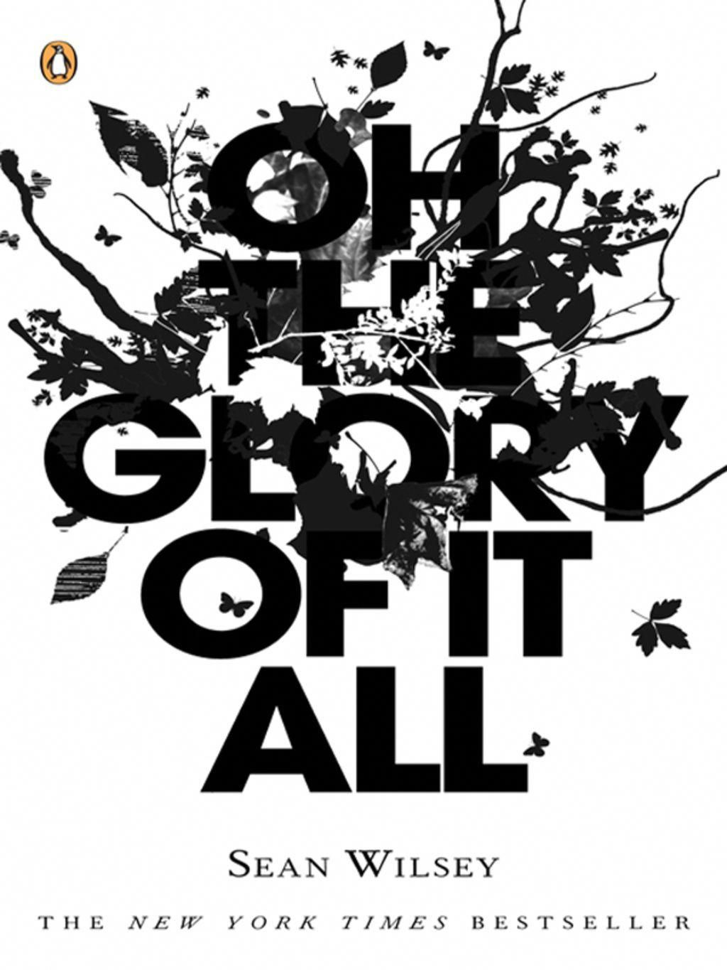 Oh The Glory Of It All Ebook