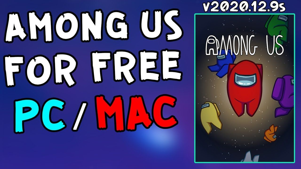How To Update Among Us Game For Pc Laptop Free V2020 12 9s Download Among Us 12 9s Latest V Gaming Pc Pc Laptop Games
