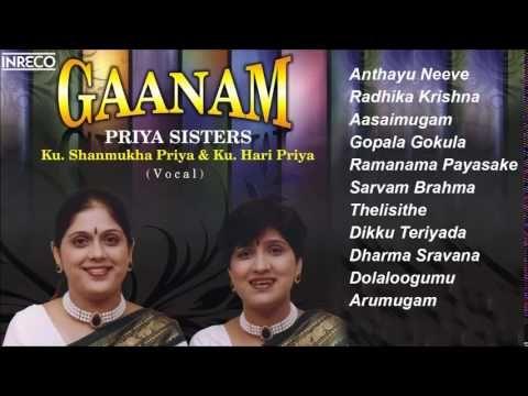 Carnatic Vocal Gaanam Priya Sisters Jukebox Devotional Songs Sisters Jukebox