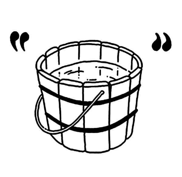 Wooden Bucket Contain Water Coloring Pages Best Place To Color Coloring Pages Color Coloring Pictures
