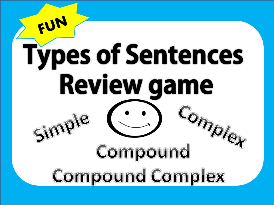 simple compound complex sentences review game teacher written lesson plans to reinforce common core state standards ela core plans