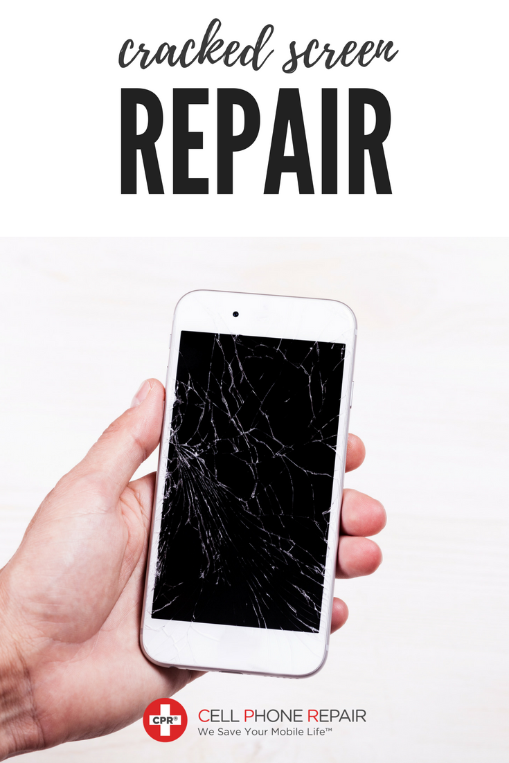 low priced 4dd8e ed86d Cracked Glass Replacement & Repair - Cell Phone Repair | CPR Repair ...