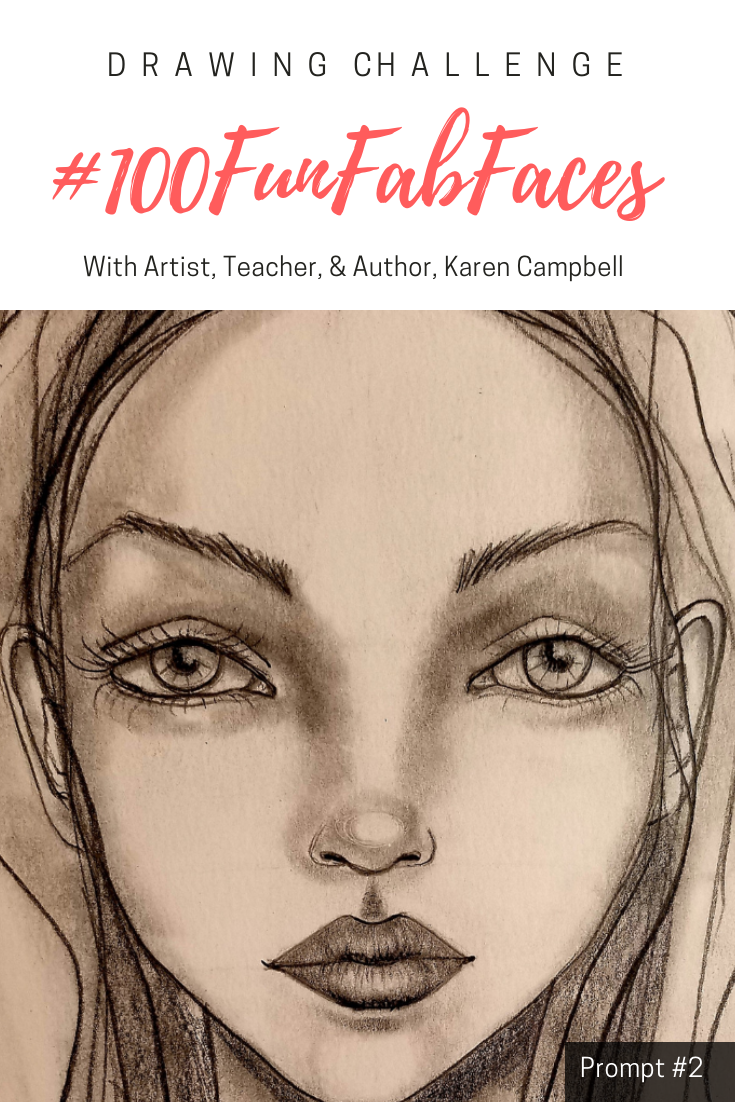 Improve Your Face Drawing Skills For Free Join Artist Teacher Author Karen Campbell Fashion Drawing Sketches Face Drawing Fashion Sketchbook Inspiration