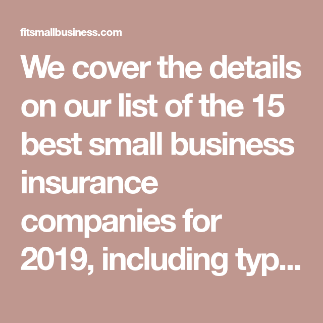 15 Best Small Business Insurance Companies 2019 Small Business