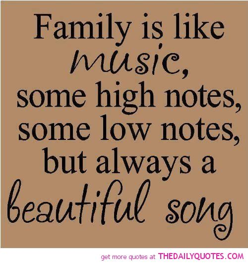Famous Family Quotes Famous Music Quotes And Sayings. QuotesGram | Music Room | Family  Famous Family Quotes