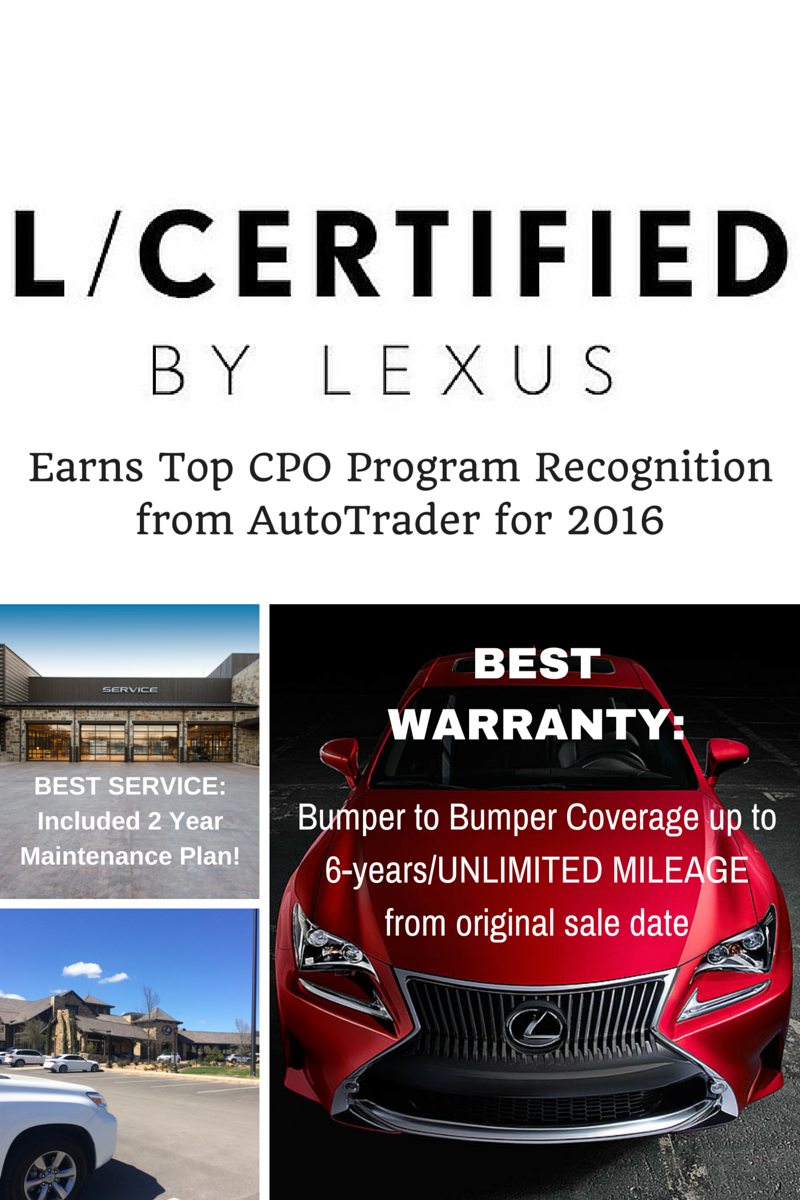 Lexus L Certified Named Best Cpo Program For 2016 By Autotrader Only The Best Autotrader Year Plan Lexus