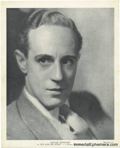 """Leslie Howard circa 1936 R95 8x10 Linen Textured Premium Photo (Emo Movie Club) - In Promotion of """"It's Love I'm After"""" on Immortal Ephemera  http://745433944.r.lightningbase-cdn.com/wp-content/gallery/1936-r95-linen-premiums/howard-leslie-its-love-im-after.jpg"""