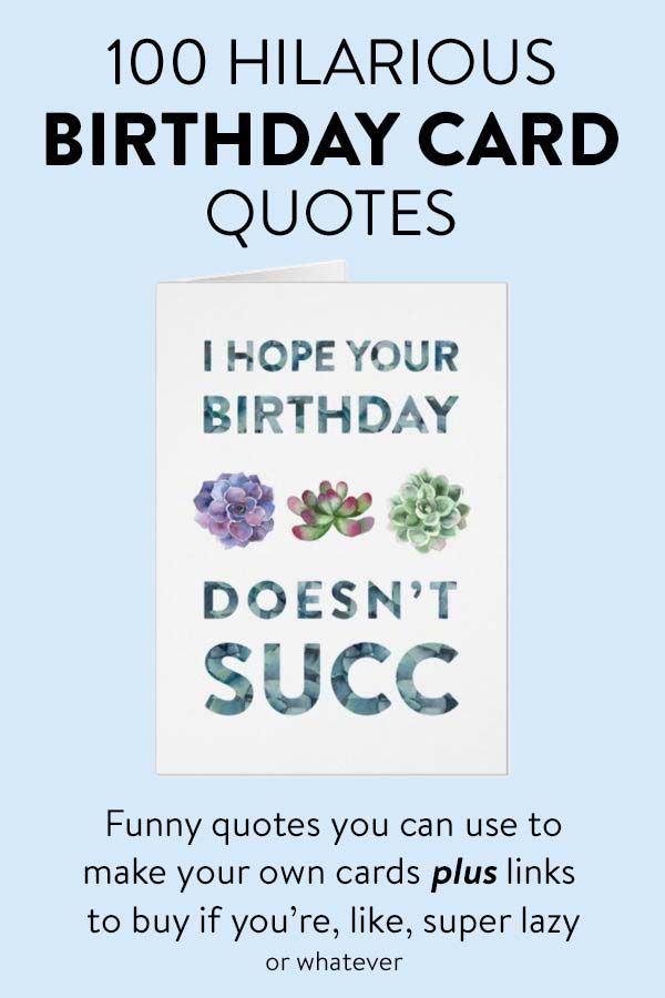 100 Hilarious Quote Ideas For Diy Funny Birthday Cards Birthday