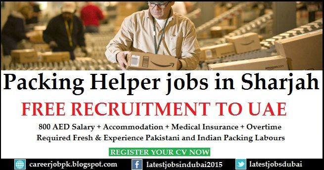 Packing Helper Jobs In Dubai Factory Required Fresh And