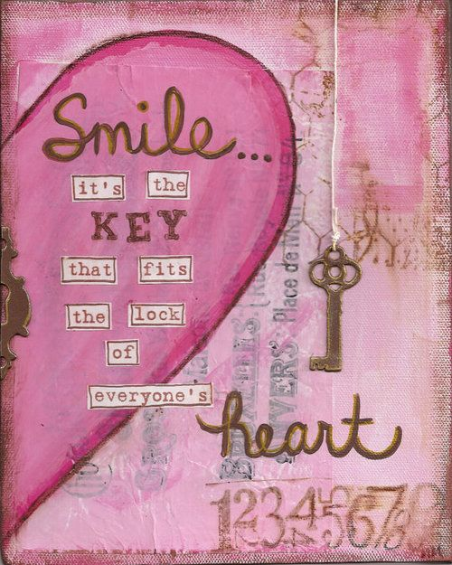 Quote Everyone Should Smile: Smile...it's The Key That Fits The Lock Of Everyone's