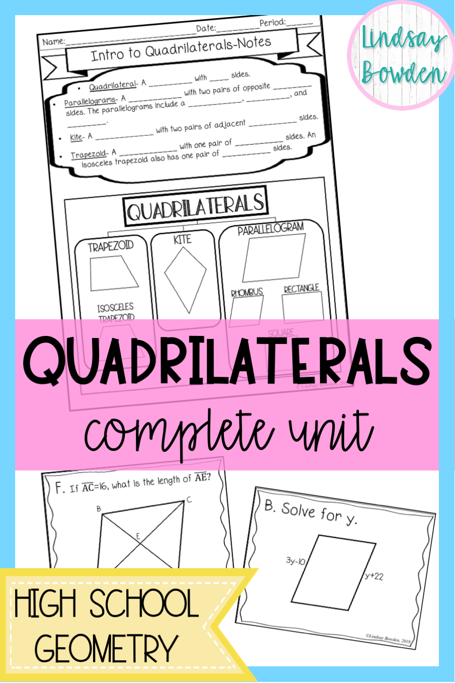 High School Geometry Quadrilaterals Unit Includes Notes Worksheets Activities Post High School Geometry Lessons High School Geometry Notes Geometry Lessons [ 1350 x 900 Pixel ]