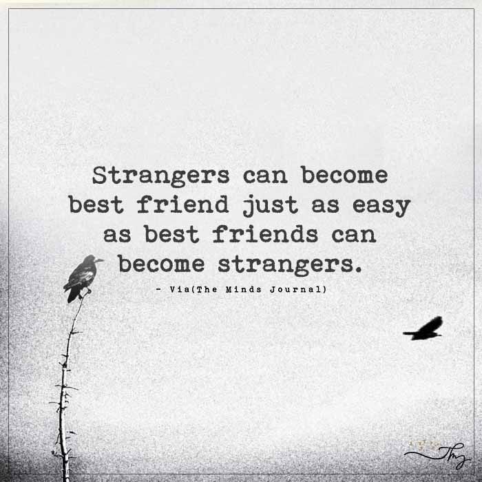 Strangers Can Become Best Friend  Themindsjournalcom -5128