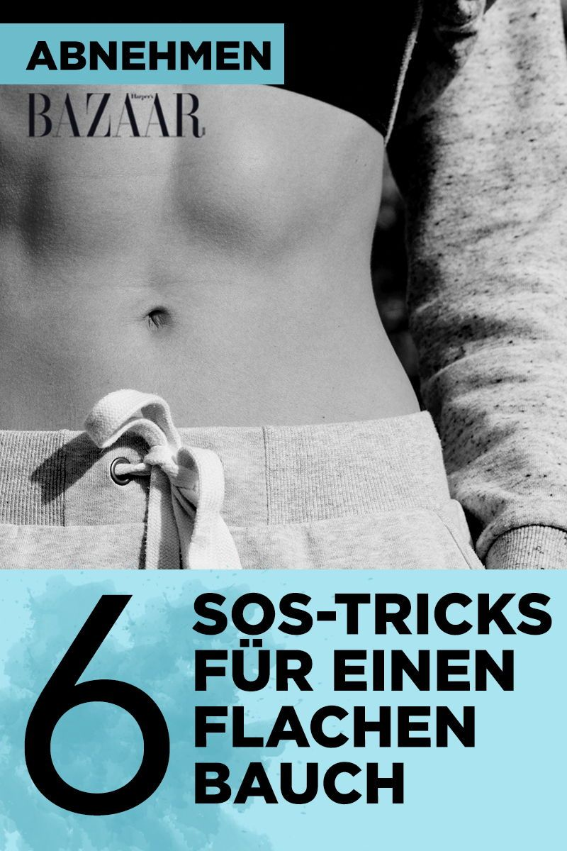 Flacher Bauch: Mit diesen 6 SOS-Tricks klappt es ...