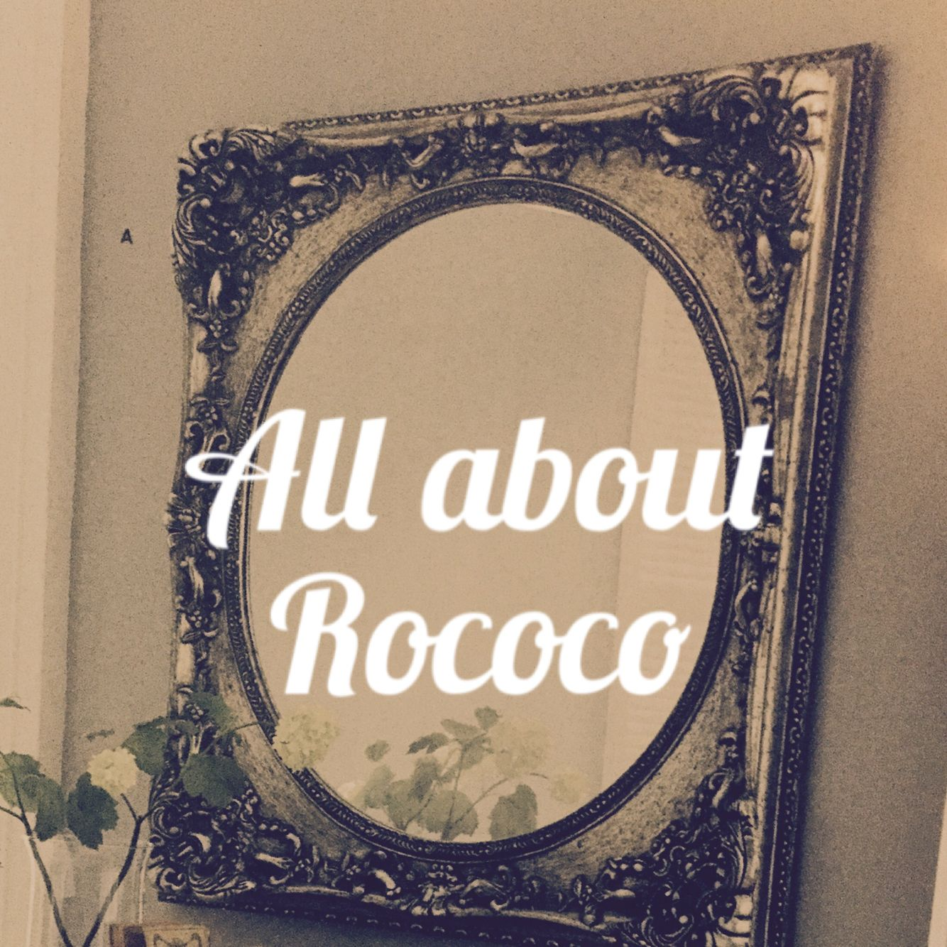 This weeks post is all about Rococo