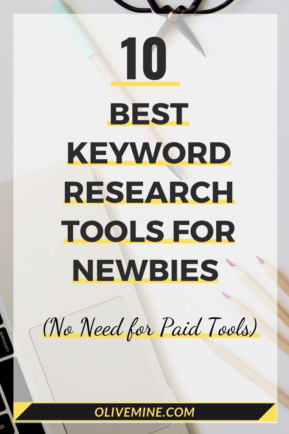 10 BEST KEYWORD RESEARCH TOOLS FOR NEWBIES in 2020 Free