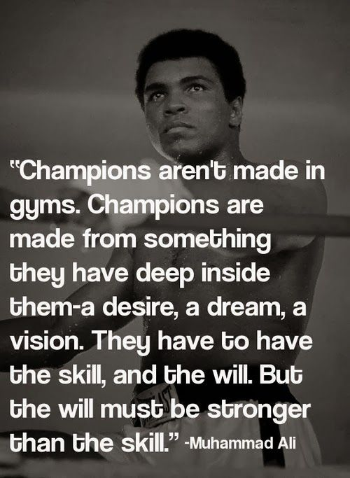 Muhammad_ali_quote_champions_arent_made_in_gyms_champions_are_made . | Senior  Quotes | Pinterest | Ali Quotes, Champion And Gym