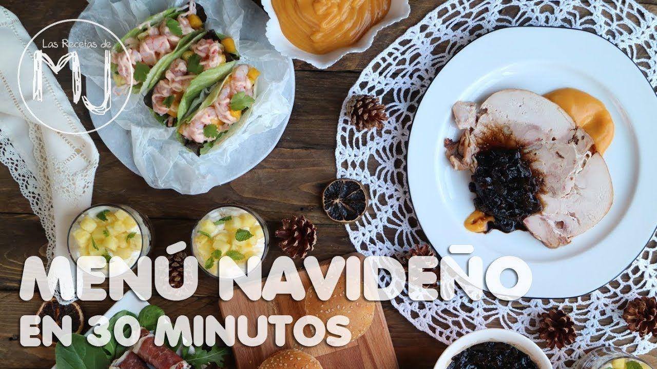 Cómo Preparar Un Menú De Navidad En 30 Minutos Y Quedar Como Un Rey Recetas De Navidad Recetas Comida étnica
