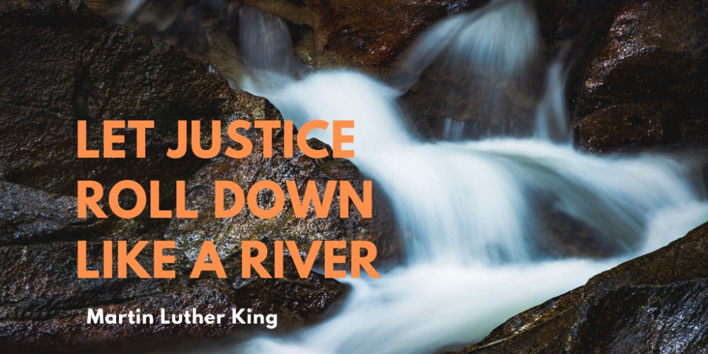 Susan Bruck On Twitter Justice Trickles Drips If It Rolled Like A River How Would Life Be Haikuforkindness Haikuforjus Luther Martin Luther King Justice