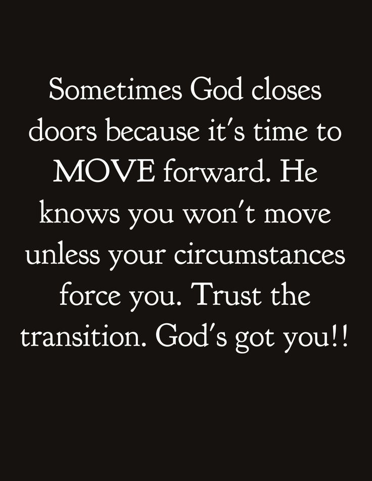 Thank you, Lord, for closing the doors I'm either too weak ...
