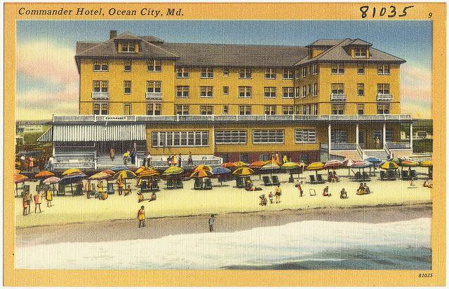 Commander Hotel, Ocean City, Md. Ocean city, Ocean city