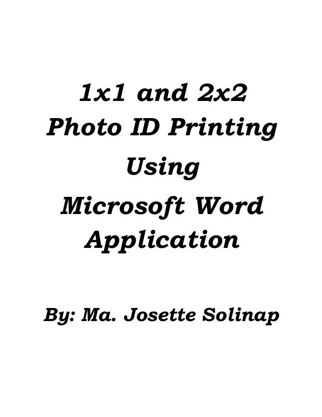 this tutorial will teach you how to print photo id in 1x1 and 2x2