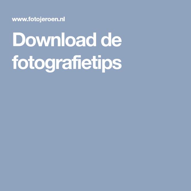 Download de fotografietips