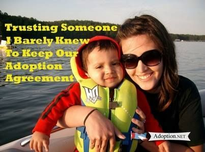 Trusting Someone I Barely Knew To Keep Our Adoption Agreement