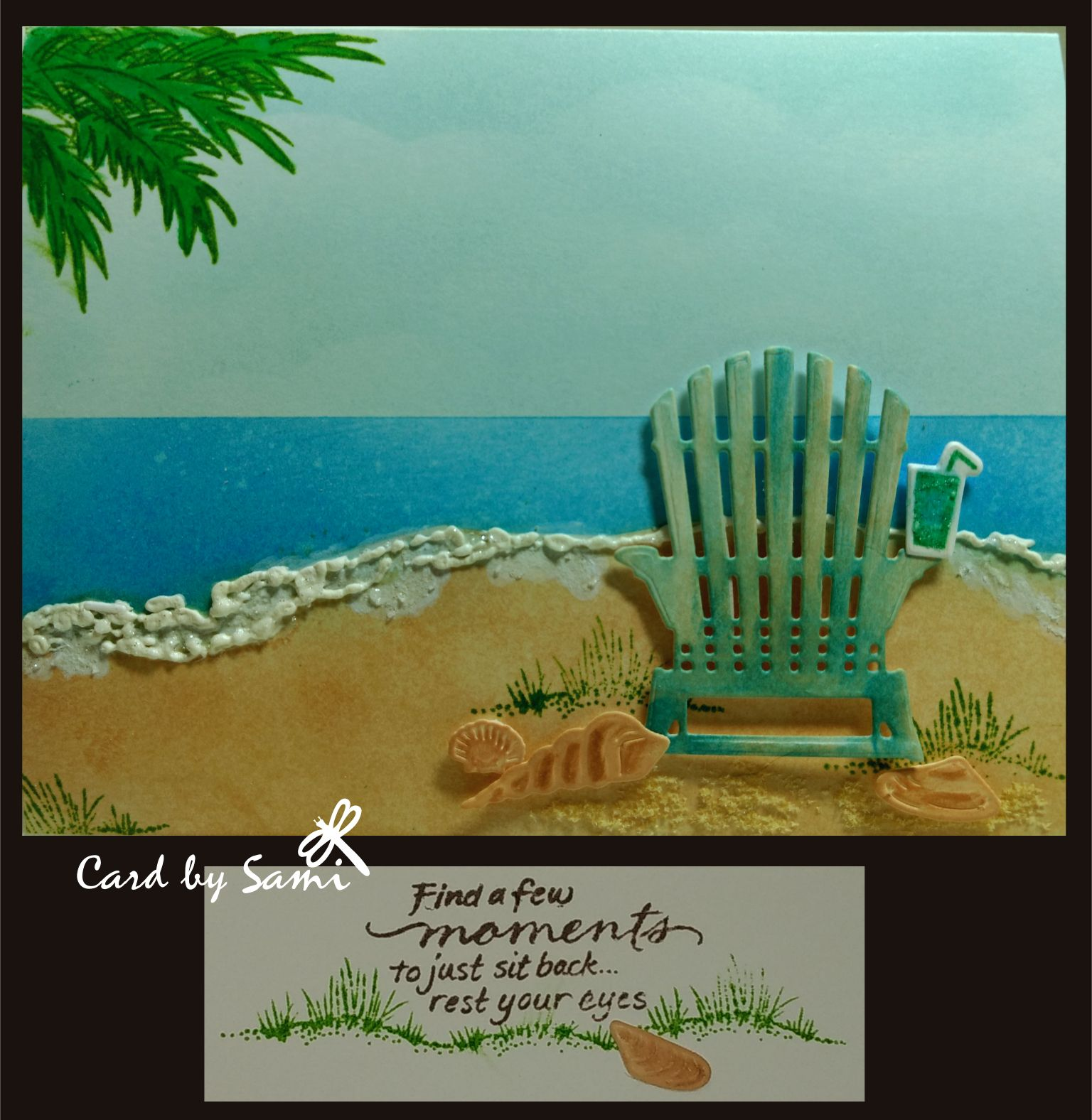 Relax Beach Card Distress Inks Used For All Coloring Puffy Wave Edge Is Liquid Lique Chair Stampin Up Seasonal Layers