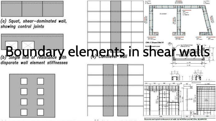 Boundary elements that are making reinforced concrete shear walls