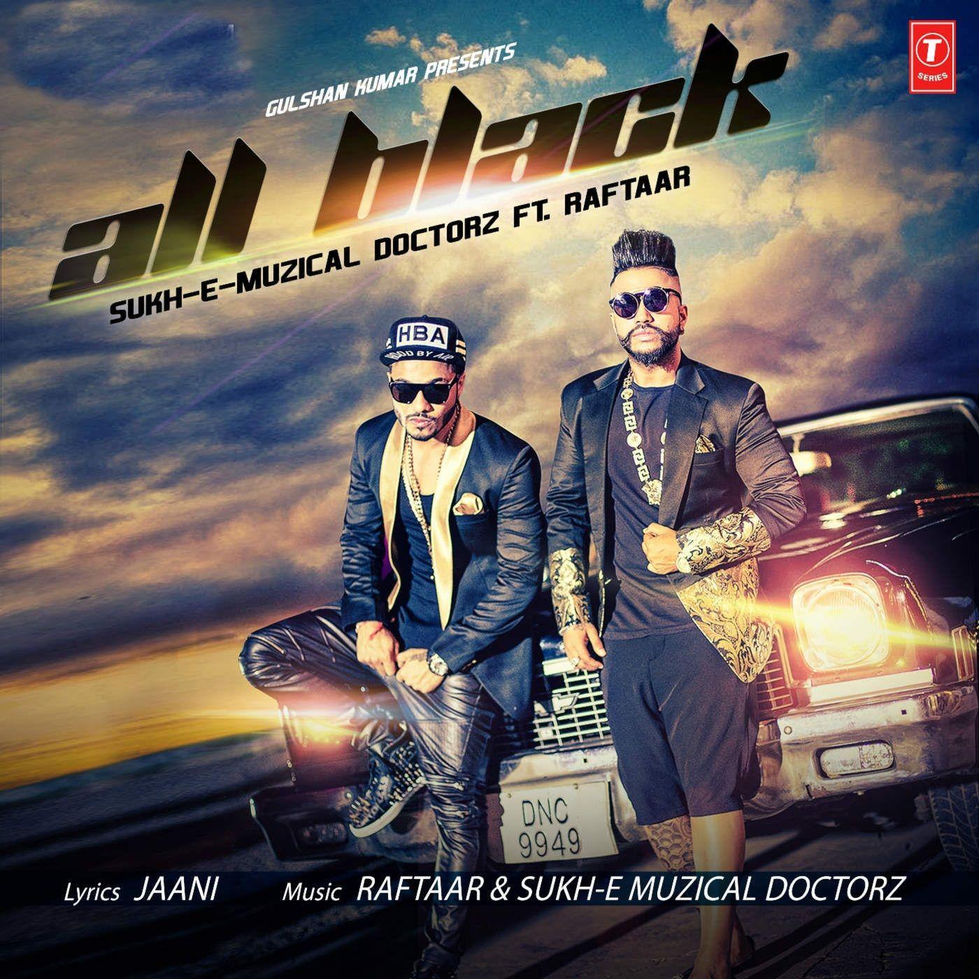 Raftaar All Black Full Song Download In Mp3, Mp4 Black