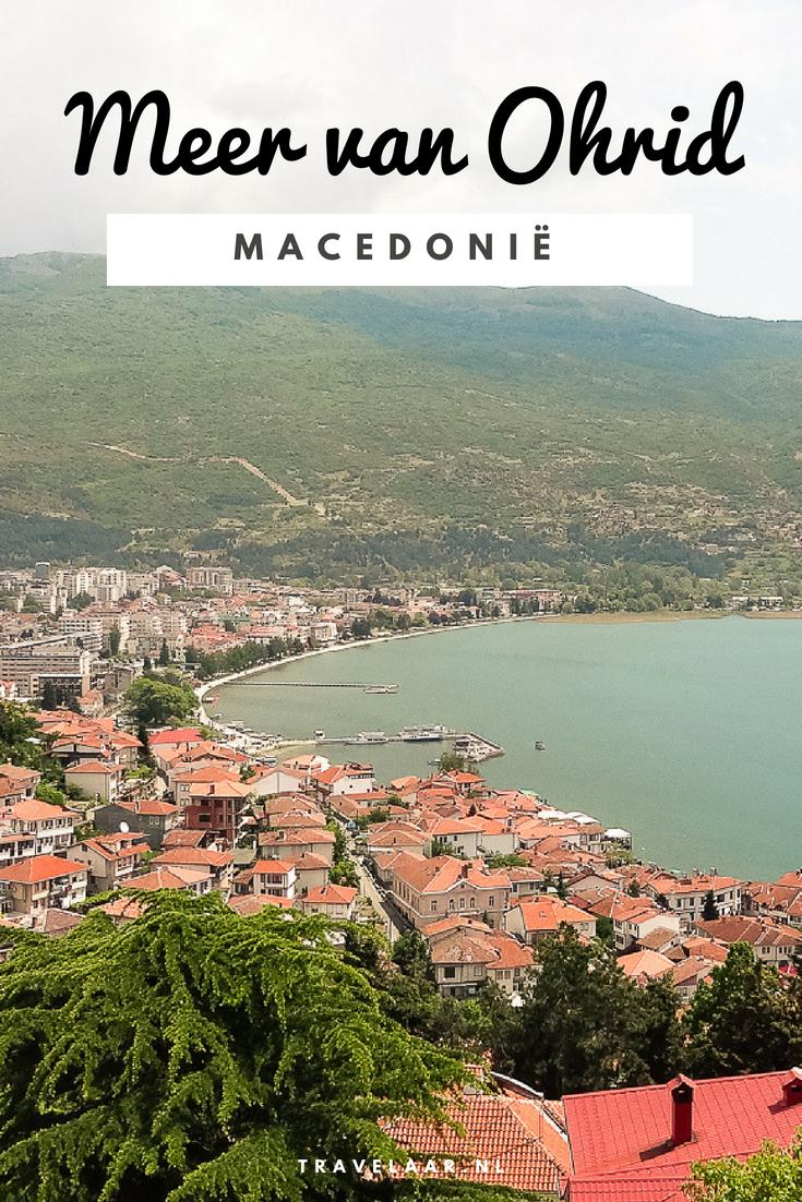 Meer Van Ohrid Macedonie 6x De Hoogtepunten Macedonie Reistips Europa Reizen Door Europa