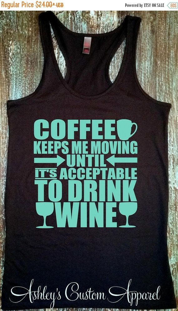 559c0d7cd03 Drink Wine - Coffee and Wine - Funny Drinking Shirt - Wine Tank Tops -  Coffee Lover - I Love Wine - Gym Tank - Fitness - Womens Workout Gear by ...