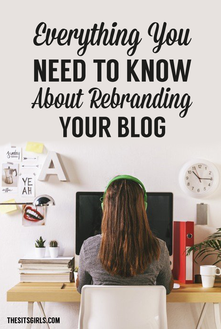 Are you ready for a change? Thinking about taking your blog in a new direction? It might be time to rebrand! Check out this list of everything you need to know about rebranding your blog to make your transition easier. | Blog Tips  via @swaywithsway