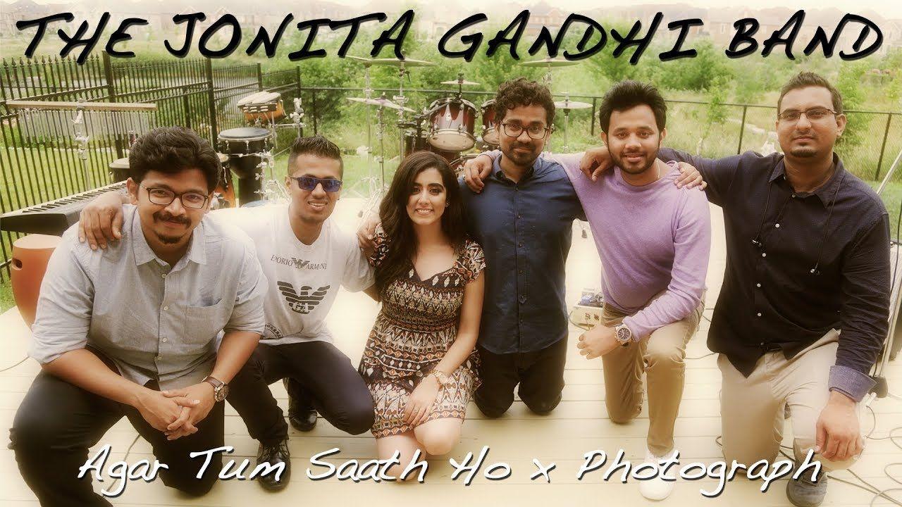 Agar Tum Saath Ho X Photograph The Jonita Gandhi Band Call My Friend Photographer Original Song