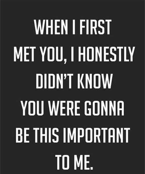 When i first met you  Friendship quotes | *** Friendship Quotes