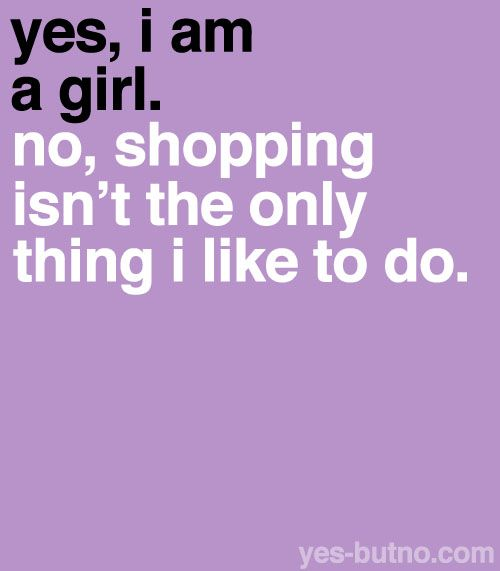 Because maybe you don't like shopping.