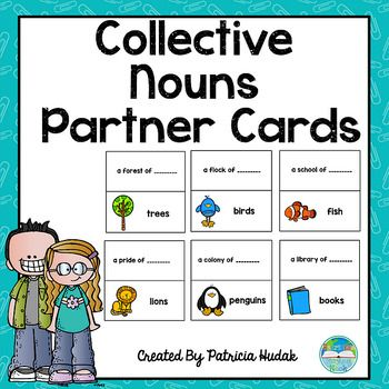 Are You Looking For A New And Different Way To Pair Up Students In Your Classroom These Collective Noun Partner Cards May Collective Nouns Partner Cards Nouns