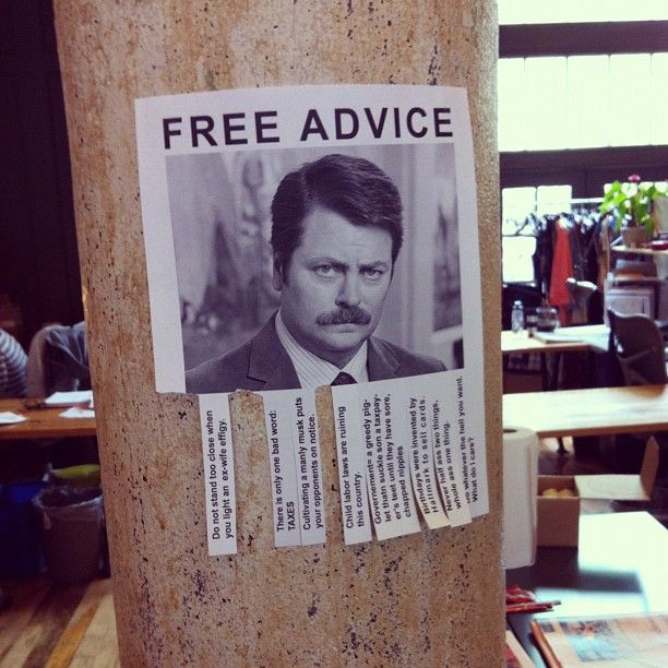 From Ron Swanson.