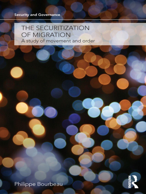The Securitization of Migration (eBook Rental