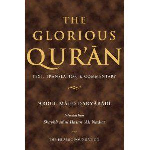 The Glorious Qur'an: Text, Translation & Commentary - Translator   Abdul Majid Daryabadi