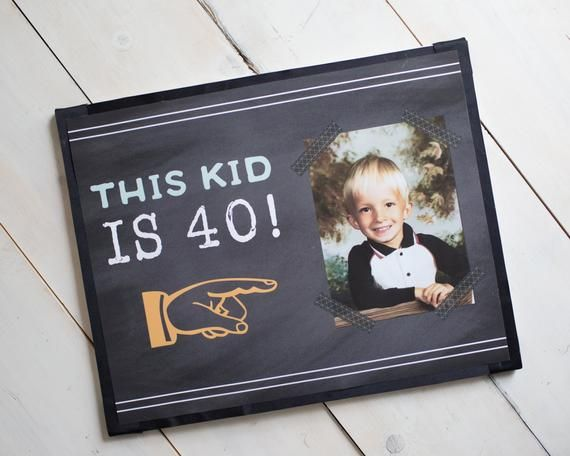 THIS KID is 40, 40th Birthday Party Sign, 40th Party Decorations, Photo Sign, Mo…