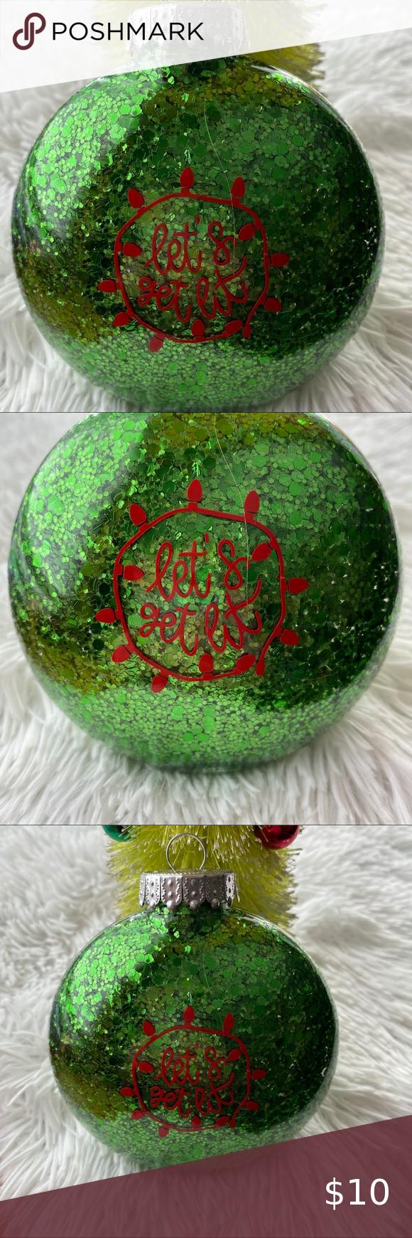Let S Get Lit Green Glitter Christmas Ornament Glitter Christmas Christmas Light Ornament Green Glitter