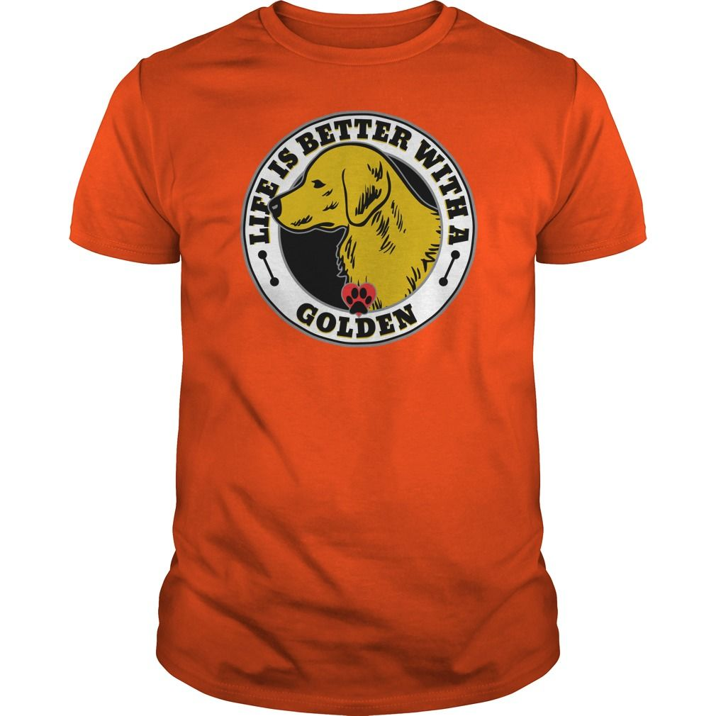 Life Is Better With A Golden Retreiver Dog Breed Tshirt