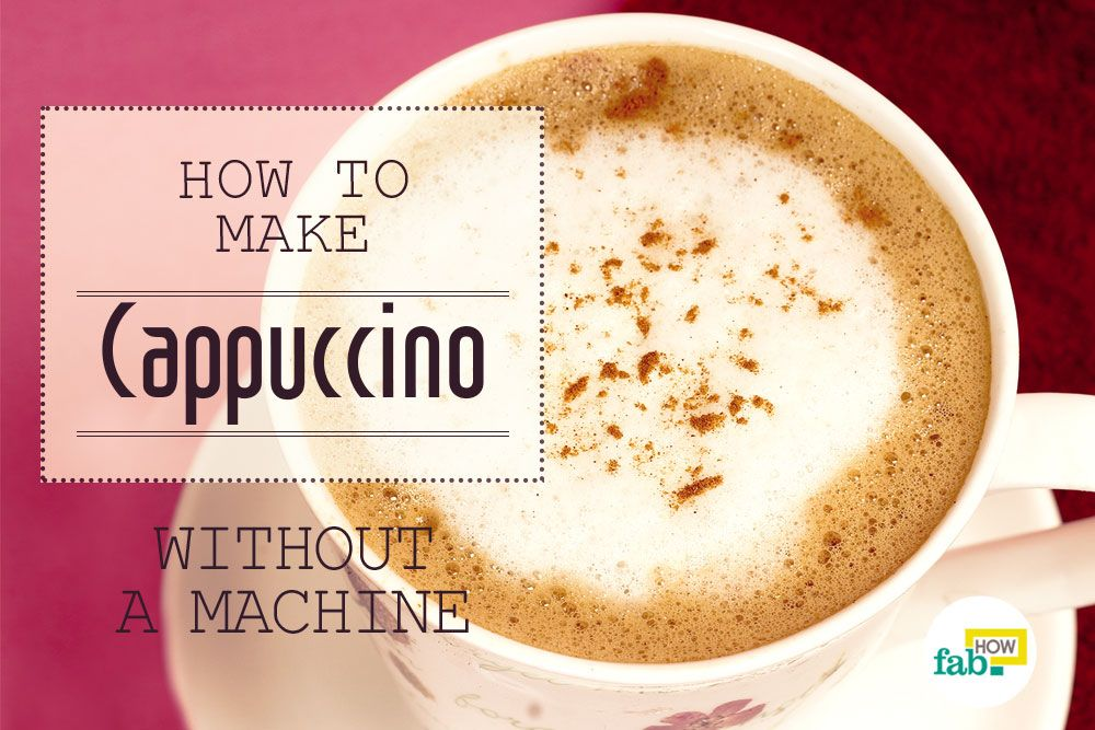 Make cappuccino in 5 minutes without machine How to make