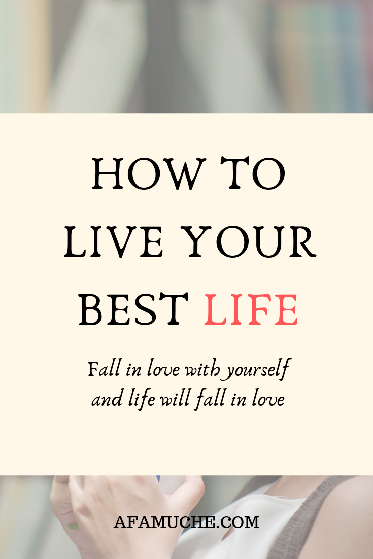 How To Live Your Best Life Change Bad Habits Live For Yourself Life Is Good